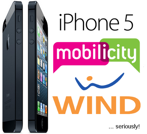iPhone 5 on Mobilicity and WIND. Seriously.