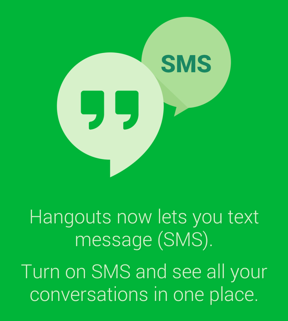Hangouts & SMS