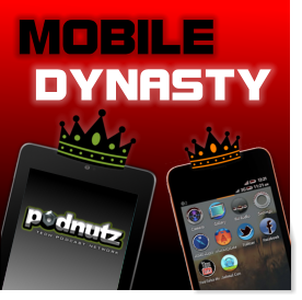 Mobile Dynasty Podcast