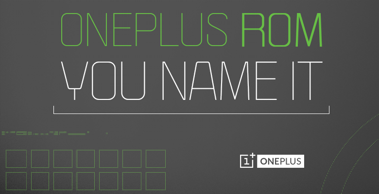 OnePlus ROM - You Name It